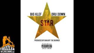 Big Klef ft. Dru Down - Star [Thizzler.com]