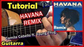 Cómo tocar HAVANA REMIX Camila Cabello ft. Young Thug Guitarra fácil Tutorial RÁPIDO 2 minutos