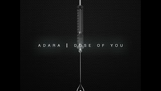 Adara - Dose of You [Official Audio]