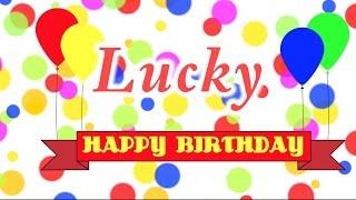 Happy Birthday Lucky Song