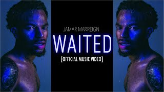 Jamar Marreign - Waited