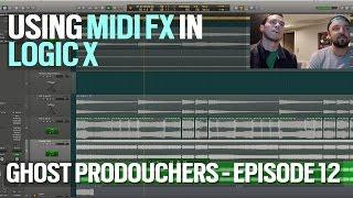 Using MIDI FX in Logic X - Disco Fries - GHOST PRODOUCHERS