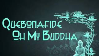 QUEBONAFIDE - OH MY BUDDHA prod. Sherlock