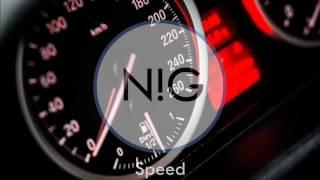 N!G ft. DYU - Speed
