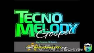 DJ DANYELL AVELAR-É O PANCADAO-TECHNO MELODY GOSPEL