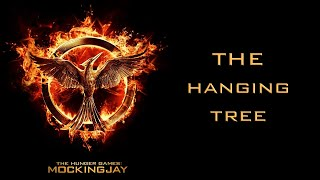 The Hanging Tree - The Hunger Games: Mockingjay - Part 1 | Jake Marra Cover