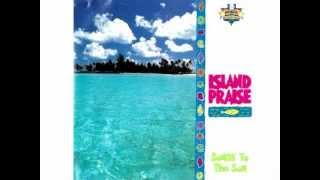 4. I WILL SING TO YOU - ISLAND PRAISE Songs To The Son