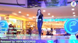 Eurika - Feel Good [Fisher Mall Quezon Ave. 6.20.15] (Live)