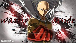 One Punch Man [A M V] warrior inside [HD] #animesecond