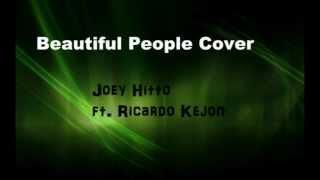 Beautiful People Cover Joey Hitto ft. Ricardo Kejon