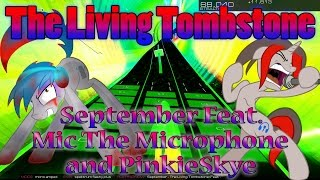 "The Living Tombstone - ""September"" feat. Mic The Microphone and PinkieSkye [Audiosurf 2] ""60 FPS"""