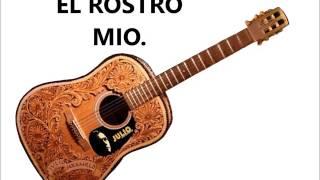EL ROSTRO MIO = JULIO JARAMILLO