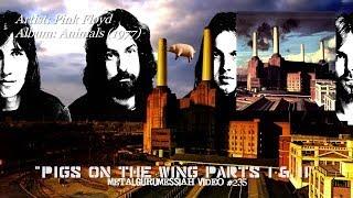 Pigs On The Wing (Parts 1 & 2) - Pink Floyd (1977) HD FLAC ~MetalGuruMessiah~