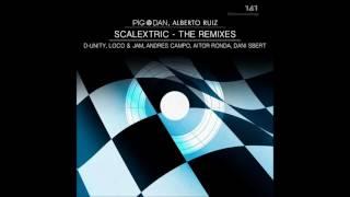 Pig & Dan, Alberto Ruiz - Scalectrix (D-Unity Remix)