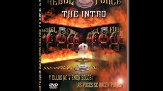 Rebel Force  -The Intro-