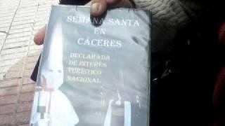 Semana Santa en Cáceres. Vídeo. Miguel Angel Mena