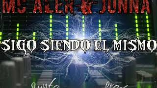 Mc Aler - SIGO SIENDO EL MISMO ft Jonna