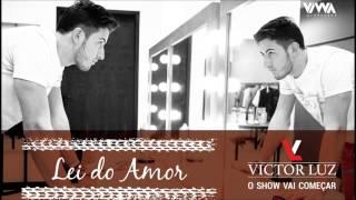 Victor Luz - Lei do Amor (Áudio Oficial)