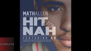 Math Allen ft. AD - Hit It Or Nah [Prod. By Eben Christopher] [New 2014]