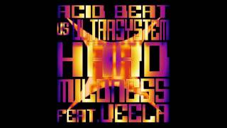 Acid Beat Vs Ultrasystem - Hard Mildness (Feat. Veela)
