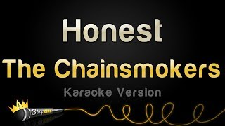 The Chainsmokers - Honest (Karaoke Version)