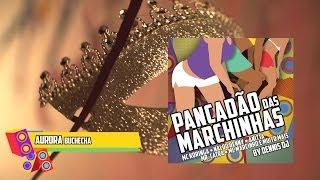 Buchecha - Aurora (CD Pancadão das Marchinhas)