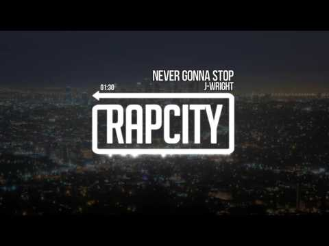 J-Wright - Never Gonna Stop (Prod. JCaspersen)