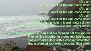 Don't Let the Rain Come Down by The Serendipity Singers / Lyrics.