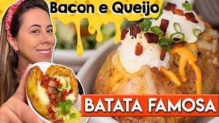 A Famosa Batata Recheada com Queijo e Bacon
