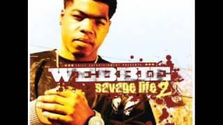 Webbie - Just Like Me - Savgae Life 2