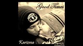 Karizma - Good Times