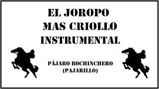 Joropo Instrumental - Pájaro Bochinchero