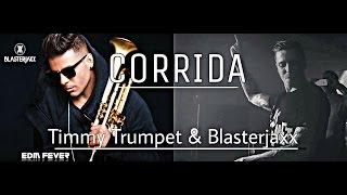Blasterjaxx & timmy Trumpet - Corrida [ID] ✌