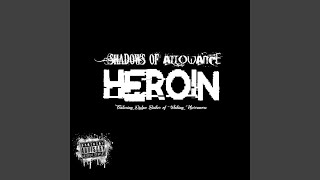 Heroin (feat. Dylan Baker)