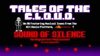 [Undertale AU] Tales Of The C.L.O.U.D. - SOUND OF SILENCE (Final Update)