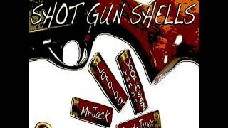 Shotgun Shells Ft Ruste Juxx Labba Yungn Voorheez