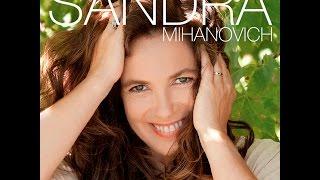 Sandra Mihanovich - Sin Señal De Adiós