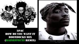 2Pac Boondocks Remix