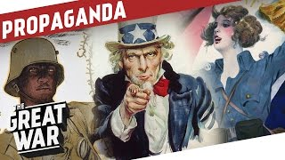 Propaganda During World War 1 - Opening Pandora's Box I THE GREAT WAR Special