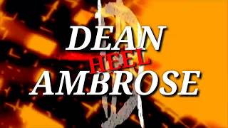 Dean Ambrose New Theme Song HEEL - Return 2018
