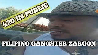 ZARGON Smoke Marijuana in public (That's the filipino gangster)