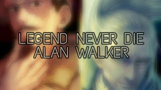 Alan Walker - Legend Never Die