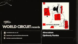 Afrocubism - Djelimady Rumba - feat. Toumani Diabaté, Eliades Ochoa & Bassekou Kouyaté