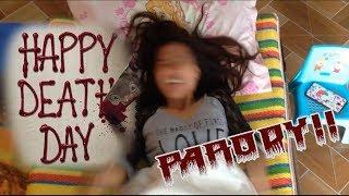 Happy Death Day HD Trailer#1 (PARODY)