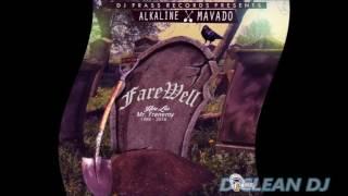 Alkaline Ft Mavado Farewell |Clean| July 2016