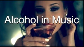 Alcohol in Music | Pop Music | Musicals