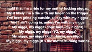 "YG -  ""My Nigga"" (feat. Young Jeezy & Rich Homie Quan) Lyrics"