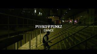 Psyko Punkz - Dance (Official Videoclip)