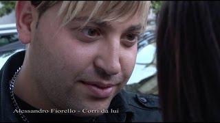 Alessandro Fiorello - Corri da lui