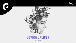 Glowing In The Dark - Loving Caliber